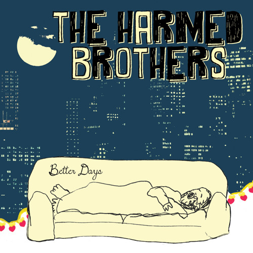 The Harmed Brothers - Ballad Of Probably Not