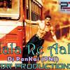 Aala Re Aala (Shootout At Wadala) - (Tapori Dance Mix) - Dj Pankaj (PNJ) - PDR Production & Ps Production.mp3