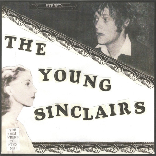 """The Young Sinclairs - """"You Know Where To Find Me"""""""