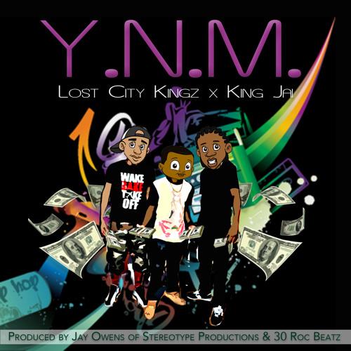 LostCityKingz x KingJai Y.N.M. (prod. by jayowens and 30Roc)