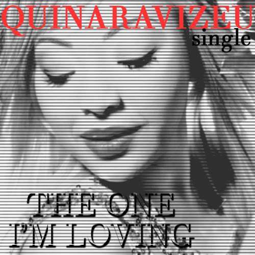The One I'm Loving - Quinara Vizeu [ OFFICIAL Radio Edit ]
