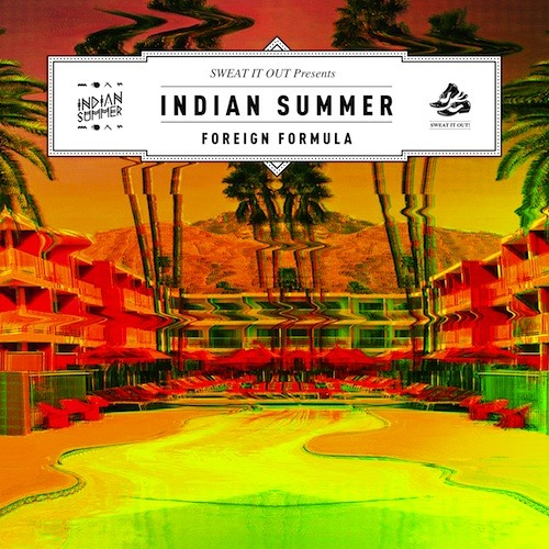 Indian Summer 'Foreign Formula' (Sinden Remix)