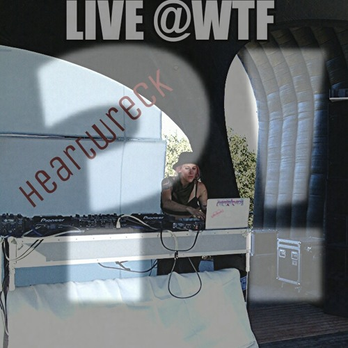 Heartwreck Live@WTF