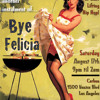 The Second Super Official Bye Felicia Party Promo Mix