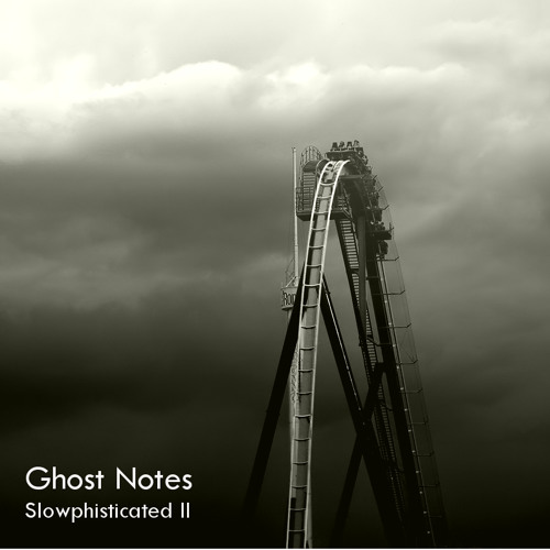Ghost Notes - Slowphisticated II (August 2013)
