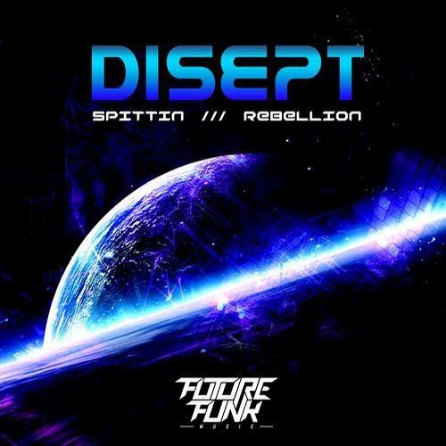 Disept-Spittin [Future Funk Recordings]