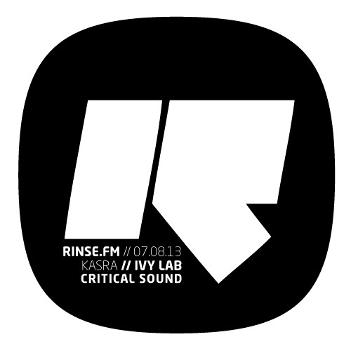 Critical Sound | Rinse FM | Kasra & Ivy Lab | 07.08.2013