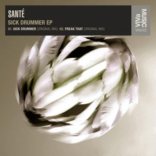 Santé Sick Drummer (Original Mix)|VIVaMusic|
