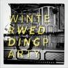 Winter Wedding Party - Your Heart Has Teeth