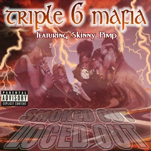 Three 6 Mafia - Smoked Out Loced out triple six hotline