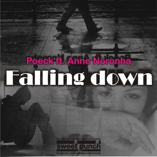 POECK ft. ANNE NORONHA - Falling Down