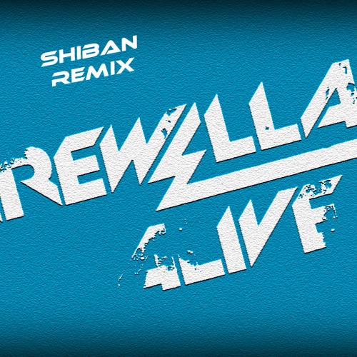 Alive (Shiban Remix)