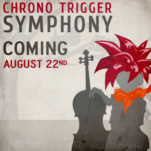 Chrono Trigger Symphony : Volume 1 : The Trial (Full Preview)