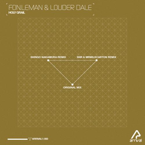 Holy Grail (Original Mix) by Fon.Leman & Louder Dale