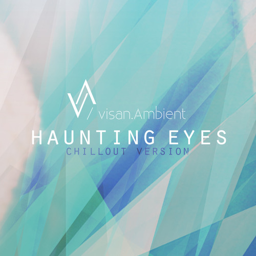 Haunting Eyes (Chillout Version)