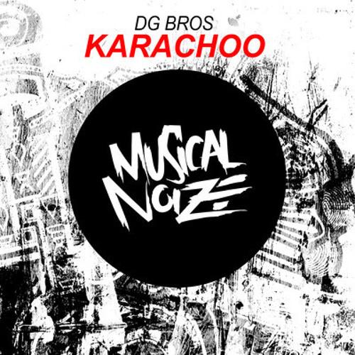 [PREVIEW] DG Bros-Karachoo (Original Mix) [OUT NOW ON BEATPORT]