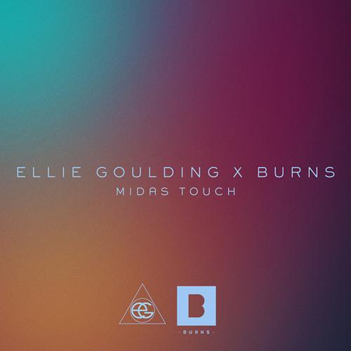 BURNS & Ellie Goulding - Midas Touch