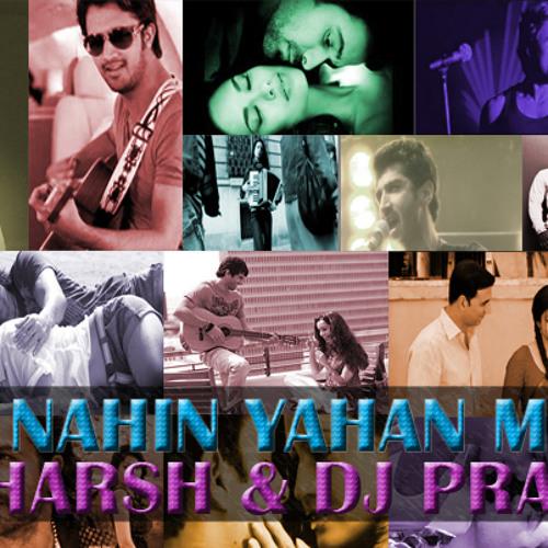 AASAN NAHIN YAHAN MASHUP - DJ HARSH & DJ PRAFUL