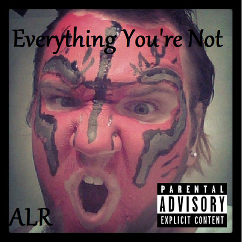 Everything You're Not Preview