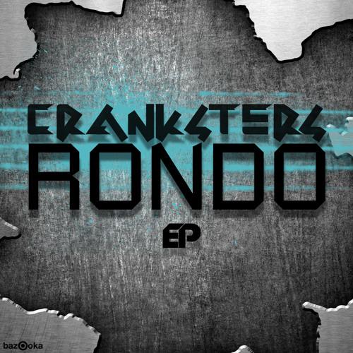 Rondo SNIP (Cranksters - Rondo EP)