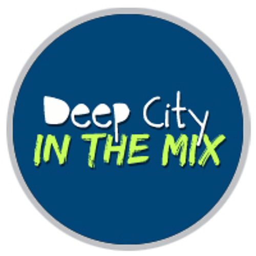 Deep City in the Mix