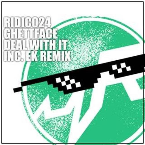 Ghettface - DealWithIt(EK Remix)