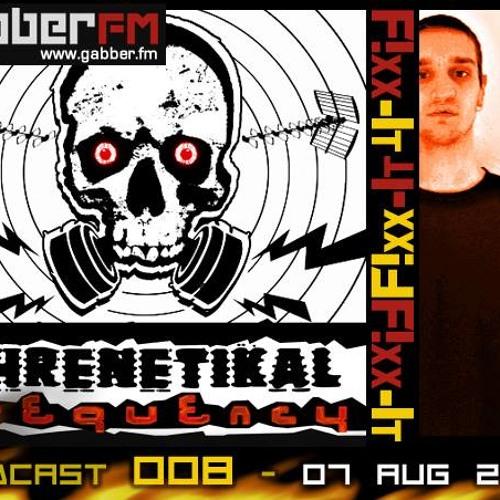 F!xx-It - Phrenetikal Frequency  @ Gabber.FM - Episode 8 (Hosted By Nielos)