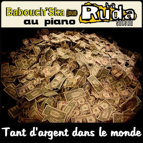 La Ruda - Tant d'argent dans le monde (piano cover)