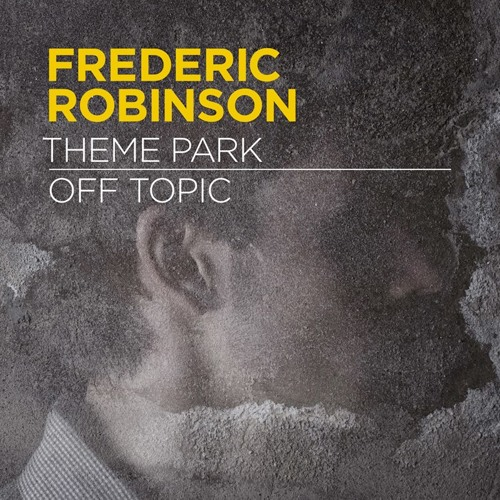 The Centrifuge Radio Show - Frederic Robinson Guest Mix