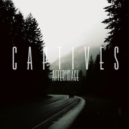 "Captives ""Squander"" from Afterimage"