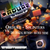 Dj CR®P - The Crystal Method - Matrix Theme Vs Ordure - Splinters