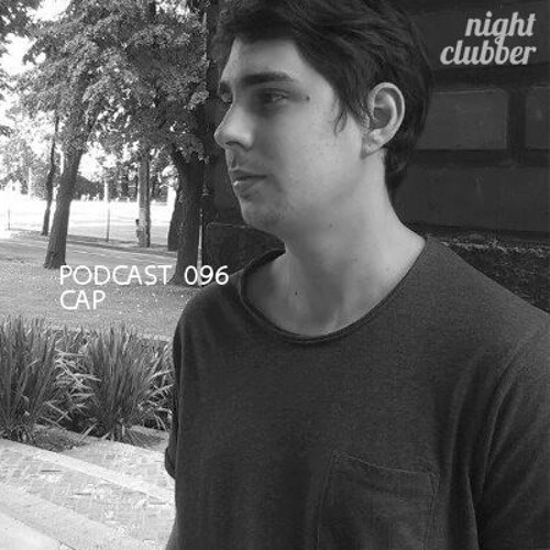 CAP, Nightclubber Podcast 96