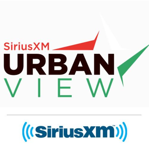 Urban View: Urban View On SiriusXM By SiriusXM News & Issues