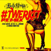 Twerk It Remix Feat. Vybz Kartel, ne-yo, Jermiah, T.I, French Montana