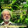 Cerha: Music for Violin and Piano and Solo Violin - Sonata For Violin & Piano No. 1- Lebhaft