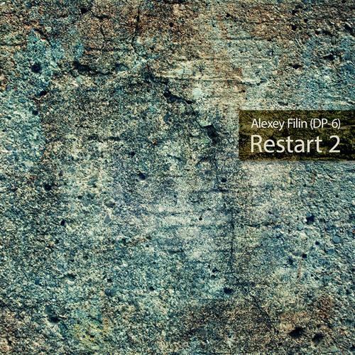 Alexey Filin (DP-6) - Restart part 2