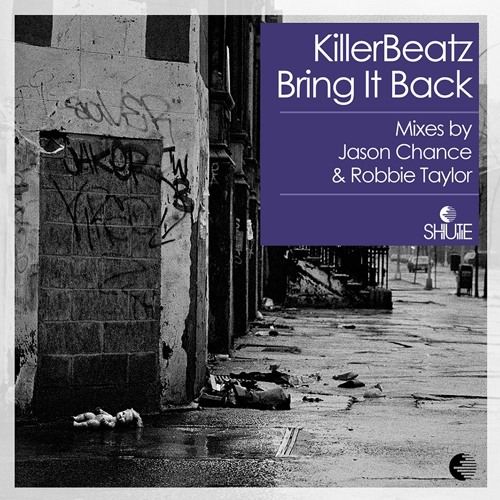 Killerbeatz - Bring It Back (Jason Chance Remix) (128k snippet)
