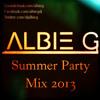 SUMMER PARTY MIX 2013 - AlbieG