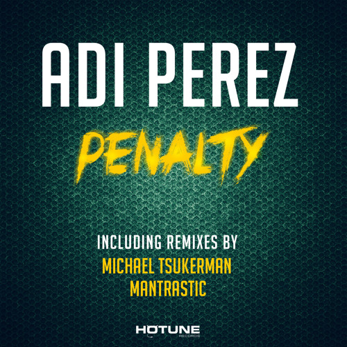 Adi Perez - Penalty (Original Mix)