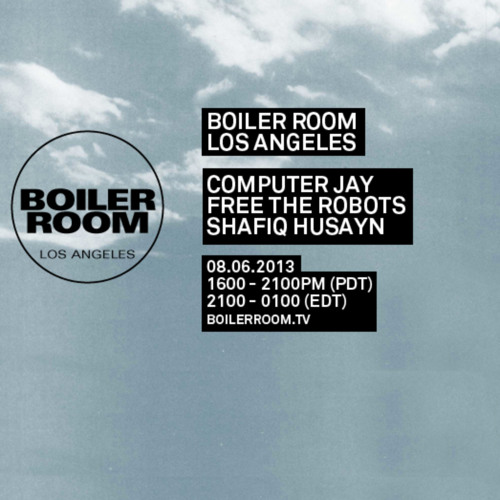 Free The Robots 35min Boiler Room Los Angeles Live Set