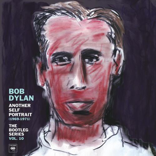Bob Dylan - Another Self Portrait (1969 - 1971) Sampler
