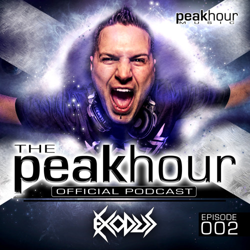 EXODUS - THE PEAKHOUR 002  (Free Download) **Summer Anthems Edition**