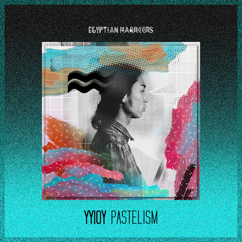 YYIOY - To Remember (BSN Posse Rmx) CLIP // Pastelism LP (Out Now on Egyptian Maraccas)