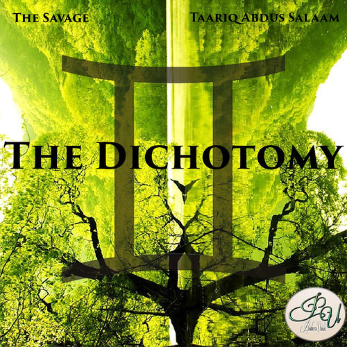 "ProU Presents The Savage & Taariq Salaam ""The Dichotomy EP"""