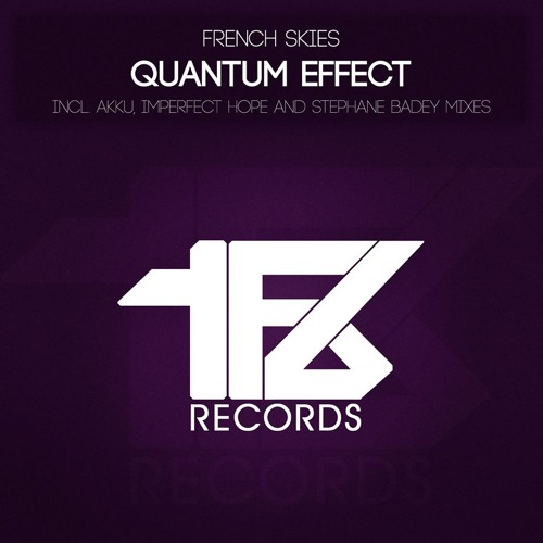 French Skies - Quantum Effect (Original Emotional Mix) [TFB Records]