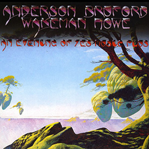 Anderson Bruford Wakeman Howe - A Night of YES Music Plus
