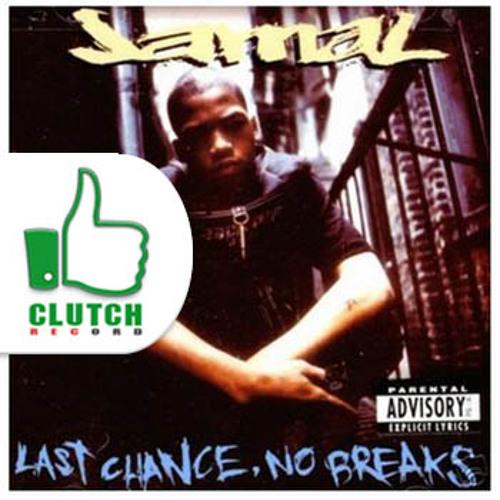Jamal - Fades Em All (Clutch Remix)