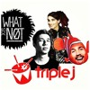 Mix Up Exclusives, triple j  - What So Not Residency Week 1