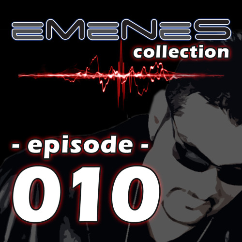 Episode 010 - Emenes Collection [House Party Volume 1 part 02 of 02 - Bhangra]