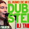 Damas Gratis (Dubstep Remix - DJ TAO) - El Humo De Mi Fasito